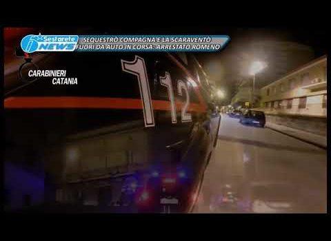 SEQUESTRÒ COMPAGNA E LA SCARAVENTÒ FUORI DA AUTO IN CORSA, ARRESTATO ROMENO